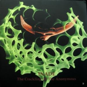 Inade - The Crackling Of The Anonymous