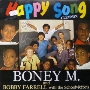 Boney M. And Bobby Farrell With The School-Rebels - Happy Song (Clubmix)