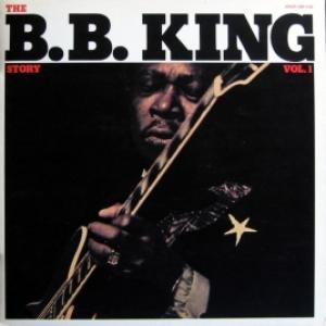 B.B. King - The B.B. King Story Vol. 1