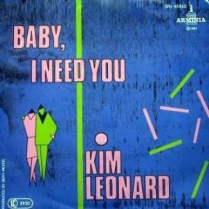 Kim Leonard - Baby, I Need You