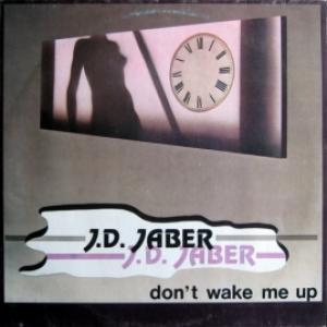 J.D. Jaber - Don't Wake Me Up