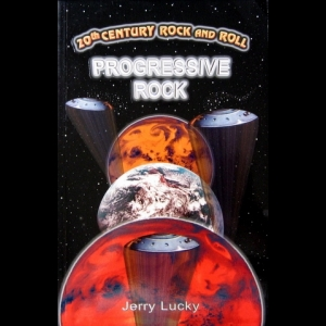 Jerry Lucky - 20th Century Rock & Roll - Progressive Rock