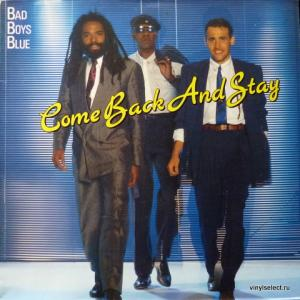 Bad Boys Blue - Come Back And Stay (Blue Vinyl)