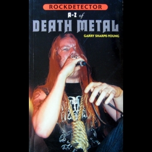 Garry Sharpe-Young - A-Z of Death Metal (Rockdetector)