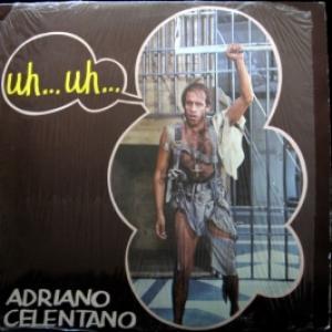 Adriano Celentano - Uh… Uh… (ITA)