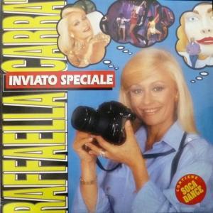 Raffaella Carra - Inviato Speciale