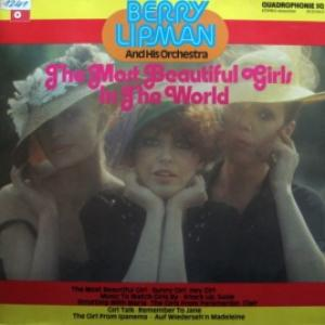 Berry Lipman And His Orchestra - The Most Beautiful Girls In The World