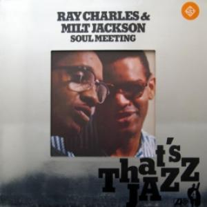Ray Charles And Milt Jackson - Soul Meeting