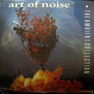 Art Of Noise,The - The Ambient Collection
