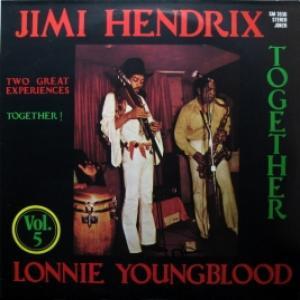 Jimi Hendrix & Lonnie Youngblood - Jimi Hendrix & Lonnie Youngblood – Vol. 5
