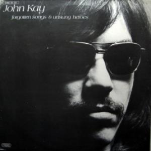 John Kay (ex-Steppenwolf) - Forgotten Songs & Unsung Heroes