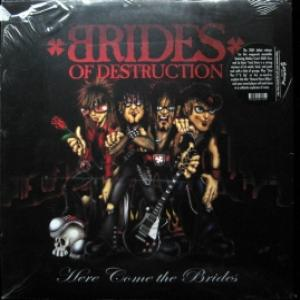 Brides Of Destruction - Here Come The Brides