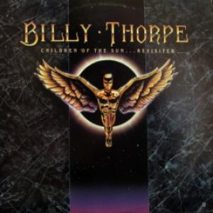 Billy Thorpe - Children Of The Sun…Revisited