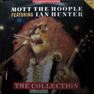 Mott The Hoople - The Collection (feat. Ian Hunter)