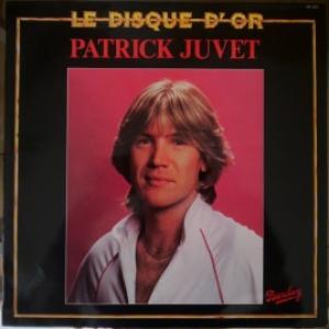Patrick Juvet - Le Disque D'Or