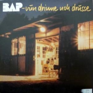 BAP - Vun Drinne Noh Drusse
