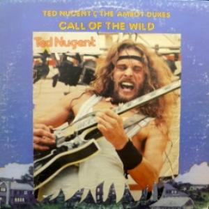 Ted Nugent - Call Of The Wild