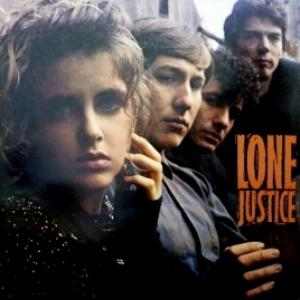 Lone Justice - Lone Justice