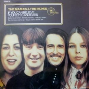 Mamas & Papas,The - If You Can Believe Your Eyes And Ears