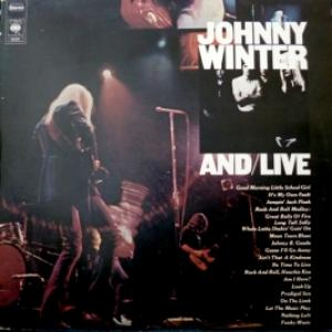Johnny Winter - And/Live