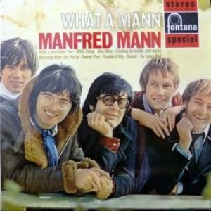 Manfred Mann - What A Mann