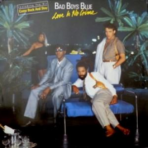 Bad Boys Blue - Love Is No Crime (EUR)