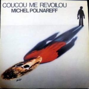 Michel Polnareff - Coucou Me Revoilou (NM/M)