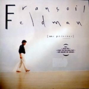 Francois Feldman - Une Présence