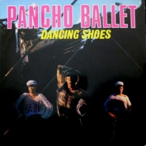 Pancho Ballet - Dancing Shoes